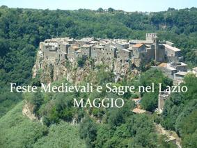 Feste Medievali e Sagre nel Lazio - Maggio