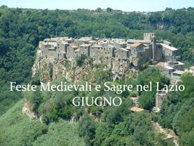 Feste Medievali e Sagre nel Lazio - Giugno