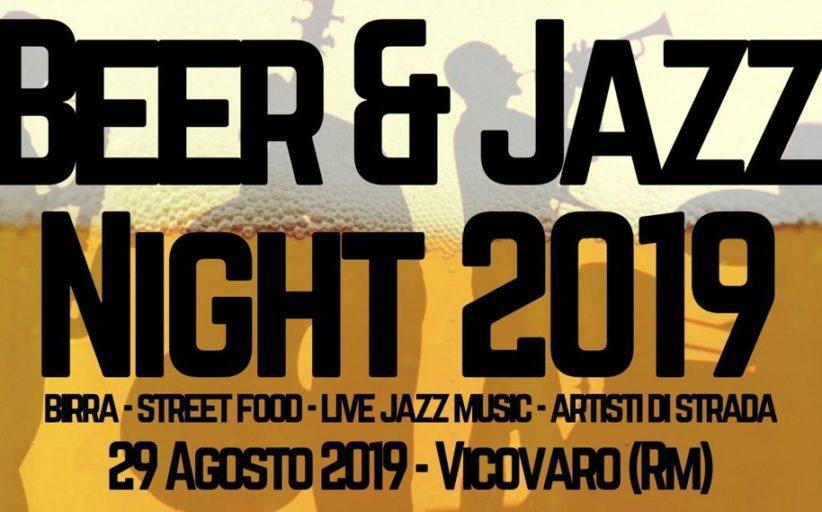 Beer & Jazz Night a Vicovaro 2019