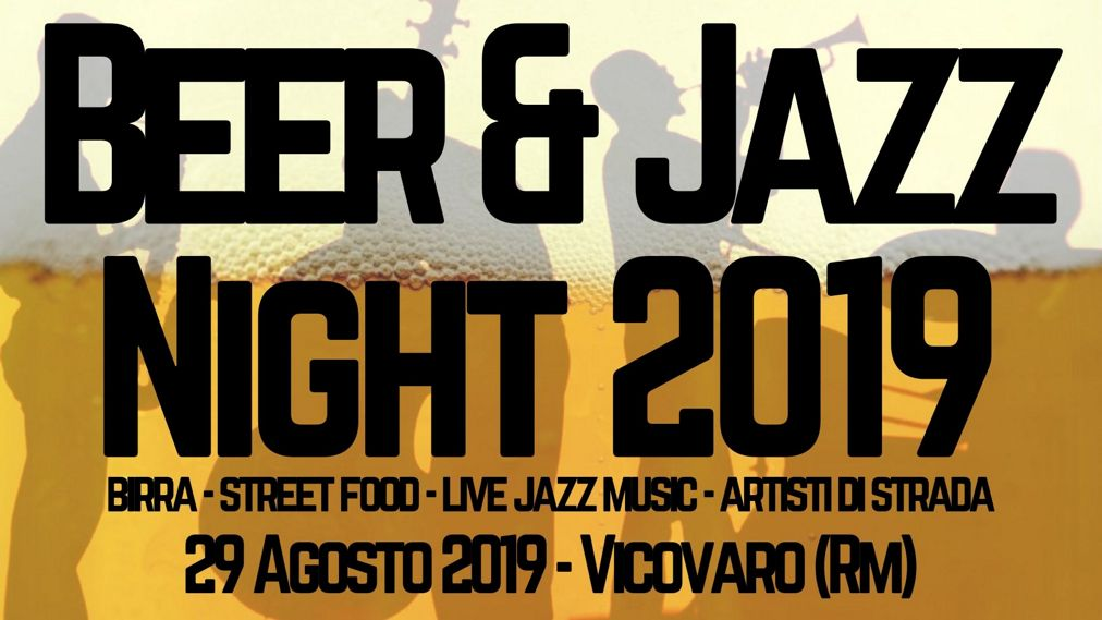Beer & Jazz Night a Vicovaro 2019