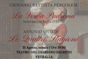 La Serva Padrona di Pergolesi e le Quattro Stagioni di Vivaldi