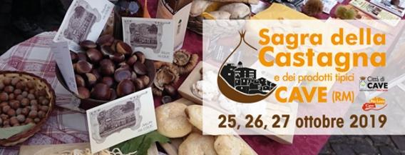 Sagra della Castagna e dei Prodotti Tipici 2019 a Cave (RM) | Sagre nel Lazio