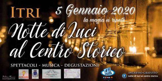 Notte di Luci al Centro Storico 2020 a Itri (LT) | Eventi Folcloristici e Musicali nel Lazio